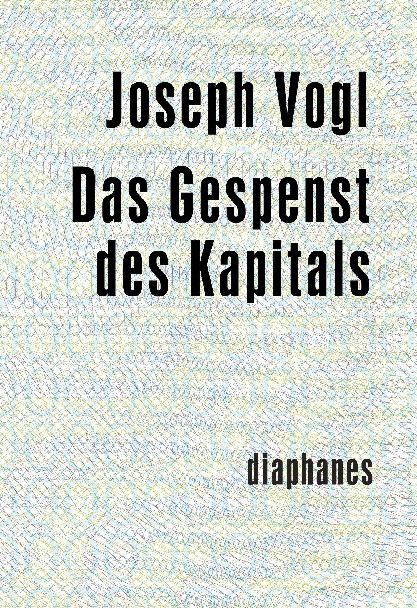 Book cover of Das Gespenst des Kapitals