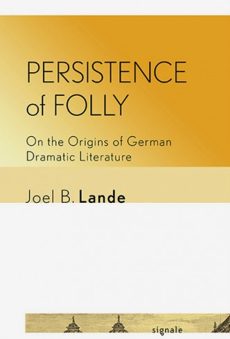 Book cover of Persistence of Folly by Joel Lande
